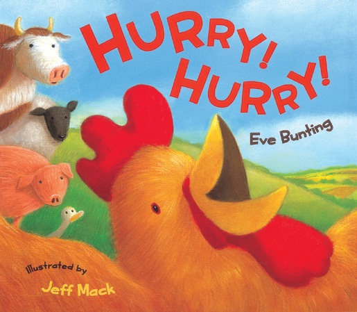 """Eve Bunting """"Hurry! Hurry!"""""""
